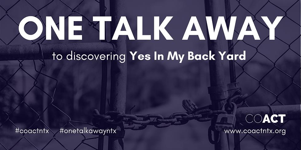 One Talk Away | Yes in my Back Yard