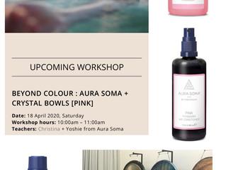 April 18 11:00-12:00 -BEYOND COLOUR -AURA SOMA + CRYSTAL BOWLS (PINK) 1hr Workshop