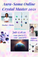 """AURA-SOMA ® ONLINE Crystal Master Course 2021July by Ms Maria-Ikuko Aoyama""""Creating a Crystal Grid"""""""