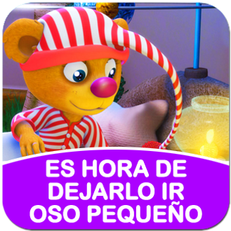 Square_Pop_Up - Videos - Video 9 - Spanish - It's Time To Let It Go Little Bear.png