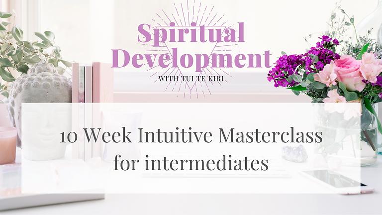 10 week Spiritual Masterclass for Intermediate