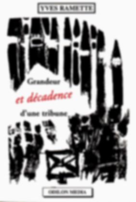 1- yves_ramette_grandeur_et_decadence_d_