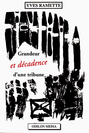yves_ramette_grandeur_et_decadence_d_une