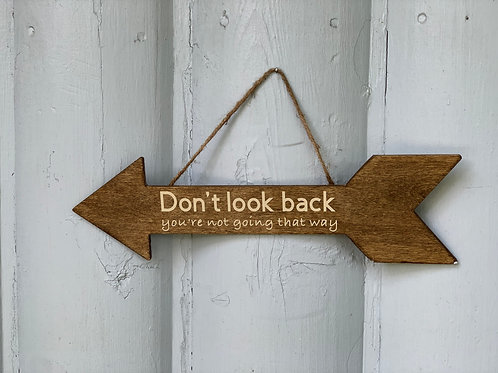 """""""Don't Look Back"""" Wooden Arrow Home Decor"""