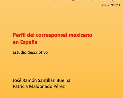 """El Observatorio de México publica el informe """"Perfil del corresponsal mexicano en España"""""""