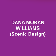 DANA MORAN WILLIAMS (Scenic Design) Over 250 productions, notably: fifteen world-premieres including Dreaming Glacier Bay (Perseverance Theatre, Juneau Alaska), One November Yankee (NoHo Arts Center, Los Angeles), Facing the Calm (Knightsbridge Theatre, Los Angeles); Off-Broadway: The Runner Stumbles (Beckett), Wood, The Musical (Gene Frankel), The Dining Room (25th anniversary revival, the Beckett and Dorset Theatre Festival); Regional credits include Angels In America (Yale Dramat), Forever Plaid, Plaid Tidings, Anna in the Tropics, Drowsy Chaperone, Glass Menagerie (Sierra Rep); Los Angeles: Elizabeth Rex (Ovation Award, Best Set Design), Mother Courage, Company (LA Weekly Annual Theater Award nominations), Much Ado About Nothing, Godspell (in American Sign Language); International credits include: the world-premiere of The Flight in Kathmandu, Nepal in July of 2019. Dana is an Associate Professor at the University of Nevada, Las Vegas where he has designed numerous productions including Kiss Me Kate, A Funny Thing…, and Legally Blonde. He earned his Bachelor of Arts at Whitman College, and his Master of Fine Arts degree at NYU/Tisch School of the Arts.