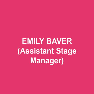 EMILY BAVER (Assistant Stage Manager) is thrilled to work on her fourth show at DTC this season. New York: Gelsey Kirkland Ballet (PSM), The Bishops (SM), Thank You Notes (SM), An Unexpected Things Happens (SM). Regional: Theatre Horizon, 6, going on 7 seasons at the Pennsylvania Shakespeare Festival, DTC. Tour: Hamlet (WillPower). Much love and thanks to God, Family, Friends, Sweet Pea, Ali and Bud.