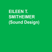EILEEN T. SMITHEIMER is pleased to return as a designer at DTC!  As a lighting and sound designer for over 30 years now (Oh, my!) she has designed for everything from classical theatre to musical comedy. She has been able to play, I mean design, at some great theatres, such as: The REP, The Walnut Street Theatre, The Huntington Theatre Company, The Arden theatre, The Bolshoi Ballet, Drexel Institute, Tennessee Williams Fine Arts Center, Surflight Theatre, The Miniature Theatre of Chester, Hope Summer Repertory, Coastal Carolina University, Music Theatre North, Southern Methodist University, Drill Hall in England. Eileen is an Associate Professor at The University of Delaware and the Resident Lighting and Sound Designer/Supervisor for the REP. Member of TSDCA.