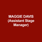 MAGGIE DAVIS (Assistant Stage Manager) is happy to be at DTC! Stage and production management credits include: Two seasons with Pennsylvania Shakespeare Festival; Yours, Anne, among other productions (Half Moon Theatre); Seven seasons with Hudson Valley Shakespeare Festival, including A Midsummer Night's Dream (with The Pearl Theatre Company); Christmas Rappings (Judson Memorial Church);  Radio City Christmas Spectacular (Florida/Texas Tour); Mike Birbiglia's My Girlfriend's Boyfriend, Tribes, and Hit the Wall (Barrow Street Theatre); Measure for Measure (Fiasco/New Victory Theater). Love to Ali and Emily. Peace.
