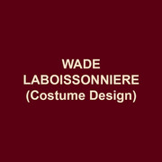 WADE LABOISSONNIERE(Costume Design) Broadway: THE STORY OF MY LIFE. Tours: DISNEY'S HIGH SCHOOL MUSICAL (US, Australia, Spain, West End); WHITE CHRISTMAS. Off-Broadway: AN OCTOROON, THE OUTGOING TIDE; SIDE EFFECTS; ZANNA, DON'T!; SHAKESPEARE'S R&J. Regional Productions: Ford's (Associate Artist;) Shakespeare Theatre; The Kennedy Center; Arena Stage; Cincinnati Playhouse; Baltimore CenterStage; Portland Center Stage; Goodspeed; Fifth Avenue Theatre; Berkshire Theatre Group; Delaware Theatre; Hangar Theatre; Dallas Theater Center; Alliance Theatre; Papermill Playhouse; Westport Country Playhouse; Pasadena Playhouse. Published Books:Blueprints of Fashion(2 Volumes.) Yale School of Drama.