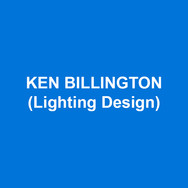 KEN BILLINGTON (Lighting Design) works in theatre, television, and architecture. 100 Broadway designs include the original production of Sweeney Todd and the current Chicago, the longest running American musical in history. Chicago has also been seen in over 22 countries all with the original lighting. Other projects include The Radio City Music Hall Christmas Show for 27 years. 100 opera productions including Porgy and Bess for Milan's La Scalla, Madrid's Theatro Real, and Paris Opera Bastillle. Recent architectural work includes New York's Tavern on the Green and 54 Below.  Awards include Tony, Lumen (architecture), Ace (television). Ken was inducted into the Theatre Hall of Fame in 2015.