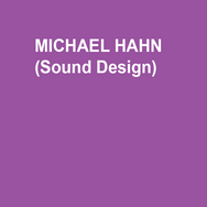 MICHAEL HAHN (Sound Design) Off-Broadway: White Guy on the Bus (59E59), Maurice Hines Tappin' Thru Life (New World Stages). Regional: The Exonerated, Ain't Misbehavin', The Explorers Club, White Guy on the Bus (Delaware Theatre Company), An Iliad, As You Like It (Lantern Theater Company), Two Gentlemen of Verona, Hamlet, Taming of the Shrew, Comedy of Errors (Delaware Shakespeare Festival), Aladdin: A Musical Panto, Arthur and the Tale of the Red Dragon: A Musical Panto, Beautiful Boy (People's Light & Theatre), The Shoplifters, Intimate Exchanges (1812 Productions).  Thanks  to Ryan, Liz, and Josh.