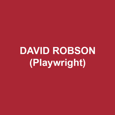 DAVID ROBSON(Playwright) is the author of many plays, including PRICELESS, which recently premiered at Penguin Rep in Stony Point, New York, under the direction of Joe Brancato; PLAYING LENI (co-written with John Stanton, Madhouse Theater Company); A FEW SMALL REPAIRS (Theater Catalyst); MAN MEASURES MAN (InterAct Theatre Company, Barrymore Nomination); AFTER DENMARK (Yellow Taxi Productions); and OUT OF PLACE (Julie Harris Playwriting Award Finalist). He is the recipient of the Hotel Obligado Audience Choice Award for New Work and two playwriting fellowships and two grants from the Delaware Division of the Arts. Play development: Bated Breath Theatre (Hartford), Lark (NYC), White Pines Productions (Philadelphia), City Theater Company (Wilmington), Great Plains Theatre Conference (Omaha), Last Frontier Theatre Conference (Valdez, Alaska), and New Theatre (Coral Gables, FL). His plays and monologues are published by Smith and Kraus and Original Works Publishing. David is a member of the Dramatists' Guild and a former playwright in residence at the Lark Play Development Center in New York City. A native Philadelphian, Robson has been a Delaware resident since 1990.