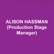 ALISON HASSMAN (Production Stage Manager) is thrilled to be with DTC for her third season. New York: Hamilton; The Nutcracker (New York City Ballet, Lincoln Center); Macy's Thanksgiving Day Parade; A Gentleman and his Ladies (Roundabout Theatre Company, with Alan Cumming); Cherry Lane Theatre; Westside Theatre; 59E59; York Theatre Company; 24 Hour Play Company. Regional: McCarter Theatre Center, Two River Theater, six seasons with Pennsylvania Shakespeare Festival, Theater Horizon, Trinity Repertory Company, Bristol Riverside Theatre, Premiere Stages, Philadelphia Theatre Company, Bucks County Playhouse.  So many thanks to Caroline.