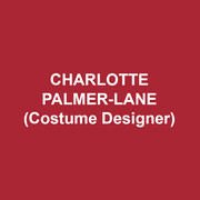 CHARLOTTE PALMER-LANE(Costume Designer) is originally from the UK. While there she worked for the BBC as a costume designer and assistant. Credits include: The Chronicles of Narnia, Miss Marple, Dr Who, and She's Been Away, directed by Sir Peter Hall. Film credits include: Guarding Tess and Quiz Show. Recent design credits: HVSF, Twelfth Night, Romeo and & Juliet, Hamlet, King Lear, The Three Musketeers, The Liar and Othello; Rutherford and Son, Mint Theatre, Drop Dead Perfect, and Playing the Assassin for Penguin Rep; Family Reunion and The God Game for Hudson Stage. charlottepalmerlane.squarespace.com