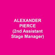 ALEXANDER PIERCE (2nd Assistant Stage Manager) is thrilled to be working on this exciting new project at DTC! Recent Favorites: MAMMA MIA! National Tour, DISGRACED (Philadelphia Theatre Company), MARY POPPINS, MEMPHIS, 9 TO 5 THE MUSICAL, PRIVATE LIVES, AND THEN THERE WERE NONE (Walnut Street Theatre), BILLY ELLIOT, GREASE (Ogunquit Playhouse), BECOMING CUBA (Huntington Theatre Company), WICKED 1st National Tour (SM Intern). Graduate of Emerson College.