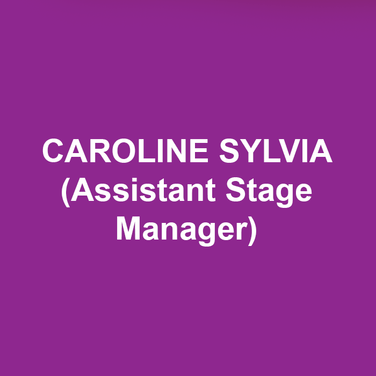 CAROLINE SYLVIA (Assistant Stage Manager) is excited to join Delaware Theatre Company for her first season after receiving her BA in Theatre from DeSales University. Regional: Alice and Wonderland, Shakespeare for Kids (Pennsylvania Shakespeare Festival); Miss Bennett: Christmas at Pemberley, Into the Woods, Godspell, The Crucible, Charley's Aunt (DeSales University). Thanks to mom, dad, and Sam for your love and support.