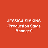 JESSICA SIMKINS (Production Stage Manager) is a free-lance stage manager and production manager. Credits include 11th Hour Theatre Company, Actors Theatre of Kansas City, Amaryllis Theatre, Brat Productions, Delaware Shakespeare Festival, Delaware Theatre Company, Gas and Electric Arts, Inis Nua Theatre, Kansas City Ballet, Kansas City Repertory Theatre, Montgomery Theatre, New Paradise Laboratories, The New Theatre, San Jose Repertory Theatre and the Walnut Street Theatre. She also serves as general manager for Inis Nua Theatre Company. MFA: Unveristy of Missouri- Kansas City. Love to Dave, Daphne and Clark.