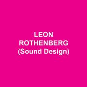 LEON ROTHENBERG (Sound Design) First Production at DTC. Recent Broadway: VIOLET, THE REALISTIC JONESES, THE NANCE (Tony Award), THE HEIRESS. Select Regional: Huntington, A.C.T., Williamstown Theater Festival, Arena Stage, Seattle Repertory Theater, La Jolla Playhouse, Old Globe, New York Stage & Film, Two River Theater, North Shore Music Theater, Long Wharf, McCarter,  Intiman, Theatre By The Sea. Select NY/Off-Broadway: Lincoln Center Theater, Encores Off Center and Fall For Dance at New York City Center, Primary Stages, Second Stage, Tectonic Theater Project, Women's Project, Manhattan Theater Club, Public Theater. International: Cirque du Soleil's KOOZA AND WINTUK, National Theater of Cyprus, Dijon Festival. klaxson.net