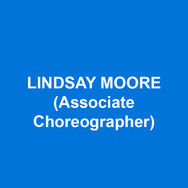 lindsay moore (Associate Choreographer) Favorite credits include: A Sign of the Times (Goodspeed, CT) Harmony (Ahmanson Theatre, CA),  The Nutty Professor (TPAC, TN), The Unbreakable Kimmy Schmidt (Netflix), On the Town (Papermill Playhouse, NJ) The Wedding Singer (1st National Tour).  Love and MANY thanks to JoAnn, Hybrid, family, friends, and Steel. Western Michigan University Alumni. AEA.