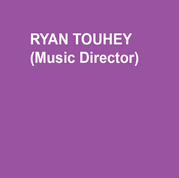 RYAN TOUHEY (Music Director) DTC: Sheryl Crow's DINER. Regional Credits: THE SECRET GARDEN, PARADE, PASSION (Arden Theatre Company), MOTHER COURAGE & HER CHILDREN (Arena Stage – Starring Kathleen Turner), RAGTIME (Bristol Riverside Theatre), THE UNCIVIL WAR (Adirondack Theatre Festival). NYC: THE CHER SHOW, DREAMGIRLS, ATOMIC. Worked on Rock & Roll Hall of Fame singer Darlene Love's new album Introducing Darlene Love produced by E Street Band guitarist Steven Van Zandt and Columbia Records. He is a five-time Barrymore Award nominee in Philadelphia, an AUDELCO Award Winner in New York City and holds a B.F.A in Musical Theatre from the University of the Arts.