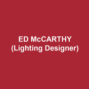 ED McCARTHY(Lighting Designer) lit Playing the Assassin at Penguin Rep and TheaterWorks/Hartford, and is thrilled to be returning with the same great team to DTC. Most recently lit The Heart of Robin Hood at the Nat'l Theatre of Iceland. Broadway: Adaptation of Coram Boy (2007 Tony nomination for Best Lighting of a Play); the BC/EFA Benefit of Once on This Island. Radio City Music Hall Christmas Spectacular. Over 70 Off-Bway and regional shows, including the recent Drop Dead Perfect and Southern Comfort at Barrington Stage Co. Concerts: Florence Henderson, Judy Collins, Marvin Hamlisch. Associate Lighting Designer for all companies of Mamma Mia! in the Western Hemisphere; and many others. Television: Peter Pan Live, The Sound of Music Live, 7 Grammy Awards, 13 Kennedy Center Honors, the last 15 Tony Awards (Emmy nomination 2014). Lincoln Memorial Inaugural Concert, 20 years of Live from Lincoln Center, A Prairie Home Companion Cinemacast; HBO telecast of Thurgood. Graduate of, and teacher at, NYU Tisch School of the Arts.
