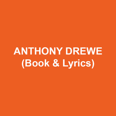 ANTHONY DREWE (Book & Lyrics) Writing credits with partner George Stiles include Honk!,Mary Poppins, The Wind in the Willows , Cameron Mackintosh's new version of Half A Sixpence, Travels With My Aunt, Betty Blue Eyes,  Just So, Peter Pan – A Musical Adventure, Soho Cinders, The Three Little Pigs, Goldilocks and the Three Bears, and The Three Billy Goats Gruff. Future projects include a stage version of Robert Harling's film Soapdish, and a new musical with director/choreographer Jerry Mitchell. Independently as a lyricist, Anthony's credits include The Card and A Twist of Fate. Other projects include: song contributions for Dame Edna Everage's Look At Me When I'm Talking to You; The Shakespeare Revue as well as a variety of material for TV and radio. Awards include the Laurence Olivier Award for Best New Musical for Honk!, three of the top prizes at the Musical of the Year Awards, the TMA Best Musical Award, The Straits Times Award for Best Musical, and the first ever Vivian Ellis Prize. Mary Poppins has won 45 major theatre awards around the globe including Tony, Olivier, Helpmann, and London Evening Standard Awards. Stiles and Drewe's passion for new musical theatre writing is recognised via the annual Stiles and Drewe Prize for Best New Song, and their new Mentorship Award supported by Music Theatre International (Europe). He is also a founding board member of Mercury Musical Developments (MMD), an Associate Artist at The Watermill Theatre, and a patron of the London Musical Theatre Orchestra and The Musical Theatre Academy (MTA).