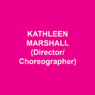 """KATHLEEN MARSHALL(Director/Choreographer) Broadway: LIVING ON LOVE, NICE WORK IF YOU CAN GET IT, ANYTHING GOES, THE PAJAMA GAME, WONDERFUL TOWN, GREASE, LITTLE SHOP OF HORRORS, FOLLIES, SEUSSICAL, KISS ME, KATE, 1776 and SWINGING ON A STAR. Off-Broadway/Regional: TWO GENTLEMEN OF VERONA (NYSF), SATURDAY NIGHT (Second Stage), EVER AFTER (Paper Mill Playhouse); DINER (Signature Theatre); THE UNSINKABLE MOLLY BROWN (Denver Center Theatre). City Center Encores!: THE BAND WAGON, I'M GETTING MY ACT TOGETHER…, BELLS ARE RINGING, CARNIVAL, BABES IN ARMS, among others; Artistic Director for four seasons. Film: """"My Week with Marilyn"""" (choreographer). TV: """"Once Upon a Mattress"""", """"The Music Man"""" (Emmy nomination). She has received three Tony Awards (out of nine nominations), three Drama Desk Awards, three Outer Critics Circle Awards, the Astaire Award and the George Abbott Award. With love to Scott, Nathaniel and Ella. For Victoria."""