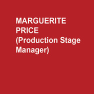 MARGUERITE PRICE (Production Stage Manager)