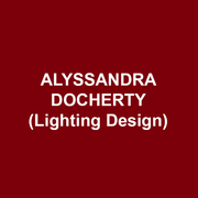 ALYSSANDRA DOCHERTY (Lighting Design) is thrilled to return to DTC after recently lighting The Hound of the Baskervilles. Before settling in Philly, Aly graduated with honors and a BA in Theatre from DeSales University, then continued her training as an apprentice at Goodspeed Musicals in Connecticut.  She spent five seasons as the Lighting Supervisor at Philadelphia Theatre Company, and has been touring internationally with Koresh Dance Company since 2013 and with BalletX since 2017.  Recent credits include Theatre Exile's On The Exhale, Hattiloo Theatre's The Parchman Hour, Theatre Horizon's The Color Purple, and Philadelphia Theatre Company's Sweat. Her work has been recognized with Barrymore and Ostrander Award nominations. alyssandradocherty.com