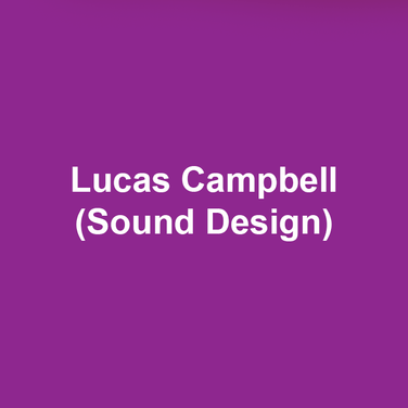 LUCAS CAMPBELL (Sound Design) is a sound designer and composer in the Philadelphia area. In 2017, Lucas was honored with a Barrymore Award nomination for Outstanding Sound Design for Azuka Theatre's production of How We Got On. As an artist, they have had the opportunity to work with Arden Theatre Company, Azuka Theatre, Delaware Theatre Company, EgoPo Classic Theater, Theatre Exile, The Greenfield Collective, Lightning Rod Special, People's Light and Theatre Company, The Wilma Theater, and others. Upcoming: Tiny Beautiful Things at Arden Theatre Company and A Christmas Carol at Delaware Theatre Company.