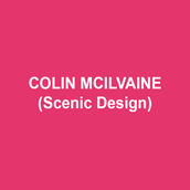 COLIN MCILVAINE (Scenic Design) Most recent design credits include: White (Theatre Horizon), Human Rites (Interact Theatre), Ideation (Theatre Exile). Colin's recent assistant and associate design credits include: Venus (Signature Theatre), Pipeline (Lincoln Center), Quartett (Spoleto).  In addition to his freelance career, Colin is an adjunct lecturer at The University of the Arts and Temple University.  B.A. University of Maryland; MFA Scenic Design Temple University.                                  www.colinmcilvaine.com
