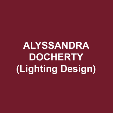 ALYSSANDRA DOCHERTY (Lighting Design) is a Barrymore and Ostrander Award nominated Lighting Designer based in Philadelphia. After graduating with honors and a BA in Theatre from DeSales University, she continued her training as an apprentice at Goodspeed Musicals in Connecticut.  She spent five seasons as the Lighting Supervisor at Philadelphia Theatre Company, and has been touring internationally with Koresh Dance Company since 2013 and with BalletX since 2017.  Recently, Aly's designs have been seen in Pennsylvania Shakespeare Festival's The Adventures of Robin Hood and Maid Marian, Hattiloo Theatre's The Parchman Hour, Theatre Exile's Completeness, and Philadelphia Theatre Company's Sweat. alyssandradocherty.com.