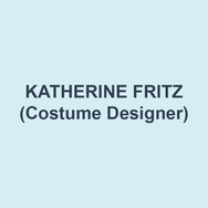 KATHERINE FRITZ (Costume Design) is a costume designer, writer, and educator. Recent design work at Delaware Theatre Company (Dare to be Black, Heisenberg, Sanctions), Signature Theatre, Arden Theatre Company, Theatre Exile (Barrymore Nomination, Outstanding Costume Design), Act II Playhouse, InterAct Theatre Company, Philadelphia Artists' Collective (Resident Designer, 7 seasons), among many others. As a writer, her work during the era of feminist blogging was critically acclaimed and read by millions, with bylines at American Theatre, the Washington Post, and MTV. Katherine teaches at University of the Arts and Montgomery County Community College, and is the Managing Director of Pennsylvania Theatre Institute, a summer performing arts camp at West Chester University. She also fell in love with her husband while teaching summer camp here at DTC. She's embarrassingly mushy about working with him here again, in a space that means so much to us both. Forever thanks to the incredible staff and the many remarkable young people who passed through our classrooms here.