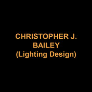 CHRISTOPHER J. BAILEY(Lighting Design) is thrilled to be back at DTC after lighting last season's production of NORA. This marks Mr. Bailey's 18th season at George Street Playhouse and 12th as their Production Manager, having previously served the Playhouse as Technical Coordinator and Sound and Lighting Manager. He was recently Lighting Designer for GSP's production of CLEVER LITTLE LIES that moved to the Guild Hall Theatre in East Hampton and then Off-Broadway to the Westside Theatre. He was Sound Designer for Off-Broadway productions of THE FOURTH WALL at Primary Stages and DOWN THE GARDEN PATHS at the Minetta Lane Theatre. His work includes 6 scenic designs and 9 sound designs for GSPs' Educational Touring productions and 21 lighting designs and 39 sound designs for GSP's mainstage productions. He has also designed for: French Institute Alliance Française, The Pearl Theatre, Barrington Stage Company, Premiere Stages, The Bickford Theatre, Abingdon Theatre, Strand Theatre, The Berkshire Theatre Festival, Two River Theater Company, Ashlawn Highland Opera Festival, LKB Dance, Randy James Dance, The Rand Theater, The Irish Repertory Theatre, Westport Country Playhouse, Long Wharf Theatre, Jacob's Pillow, and more.