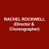 RACHEL ROCKWELL (Director and Choreographer) is pleased to make her DTC debut. Recent credits include: Ride The Cyclone at MCC; October Sky at the Old Globe, which won the Craig Noel Award for Best Musical, and the World Premiere of Diary of A Wimpy Kid for the Children's Theatre Company of Minneapolis. Other Chicago directing/choreography credits include: Ride the Cyclone (Jeff Award for Best Director), Shakespeare In Love at Chicago Shakespeare Theatre; Brigadoon (Jeff Award - Best Musical and Best Choreography, Goodman Theatre); Billy Elliot (Jeff Award for Best Choreography), Ragtime (Jeff Award - Best Musical and Best Director) at Drury Lane Theatre; and Enron (Jeff Award nomination - Best Play, mid-size, TimeLine Theatre Company). Rachel was named Chicagoan of Year in Theatre by the Chicago Tribune in 2012, and Best Director by Chicago magazine in 2011. In 2017, she was awarded the Guy Adkins Award for Excellence in Musical Theatre.