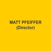 MATT PFEIFFER