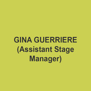 Gina Guerriere (Assistant Stage Manager) is a graduate of Point Park University in Pittsburgh, PA. She is extremely excited to be working on this show as her first production at DTC. Her credits include: Studio 3 Stage Management Apprentice at The Walnut Street Theatre (Souvenir, It's A Wonderful Life: A Live Radio Play, Baskerville, A Steady Rain, Tell Me on a Sunday) and 1st Assistant Stage Manager at Timber Lake Playhouse (Gypsy, Having Our Say, A Funny Thing Happened on the Way to the Forum, Rock of Ages, Titanic: The Musical, The Three Little Pigs, Gaslight).