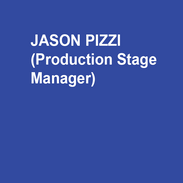 Jason Pizzi (Production Stage Manager) is a Philadelphia native and has stage managed for area companies such as People's Light, BalletX, FringeArts, Opera Philadelphia, Bearded Ladies Cabaret, Arden Theatre Co., and the former Philadelphia Shakespeare Festival. He has also worked for The Radio City Rockettes (on tour and NYC); for Cirque du Soleil (on tour and Las Vegas); at Utah Shakespeare Festival; and at Shadowland Stages in the Catskills. Jason is an alumnus of Penn State University, and a member of Actors' Equity Association, American Guild of Variety Artists, and Stage Managers' Association.