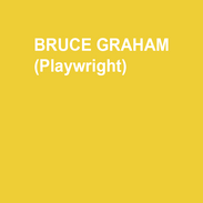BRUCE GRAHAM (Playwright) is the author of 14 published plays: 13 with Dramatists Play Service and 1 with Samuel French. PLAYS: BURKIE, EARLY ONE EVENING AT THE RAINBOW BAR & GRILLE, MOON OVER THE BREWERY, MINOR DEMONS, BELMONT AVENUE SOCIAL CLUB, THE CHAMPAGNE CHARLIE STAKES, DESPERATE AFFECTION, COYOTE ON A FENCE (Winner of The Rosenthal Prize), ACCORDING TO GOLDMAN, SOMETHING INTANGIBLE (winner of 7 Barrymore Awards including Best New Play), ANY GIVEN MONDAY (Barrymore winner for Best New Play), THE OUTGOING TIDE (Joseph Jefferson Award, Best New Play), STELLA AND LOU, NORTH OF THE BOULEVARD, WHITE GUY ON THE BUS, RIZZO and FUNNYMAN. FULLY ACCESSIBLE and THE HAPPY F!@#$%G BLIND GUY have been published in Best Ten Minute Plays of 2013 and 2014. His one man show THE PHILLY FAN plays semi-continuously throughout the Philadelphia area. He has received grants from the Pew Foundation, the Princess Grace Foundation (Statuette Award Winner) the Rockefeller Foundation and the Philadelphia Theatre Initiative. Along with Michele Volansky he is the author of the book, The Collaborative Playwright. Graham is a graduate of Indiana University of Pennsylvania. He teaches film and theatre courses at Drexel University and divides his time between South Philly and Elkton, Maryland with Stephanie
