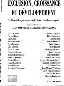 Exclusion, croissance et développement : la Guadeloupe entre défis, incertitudes et espoirs