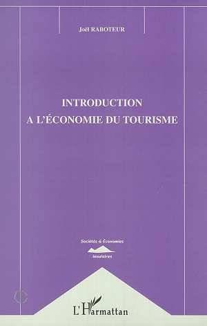 Introduction à l'économie du tourisme