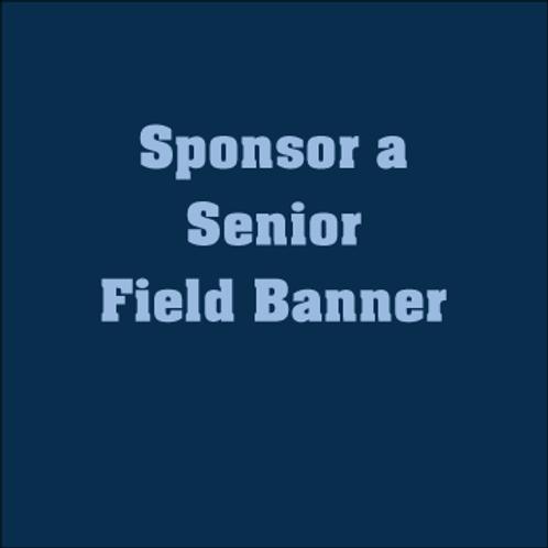 Sponsor a Senior Field Banner