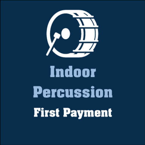 Indoor Percussion 1st Payment