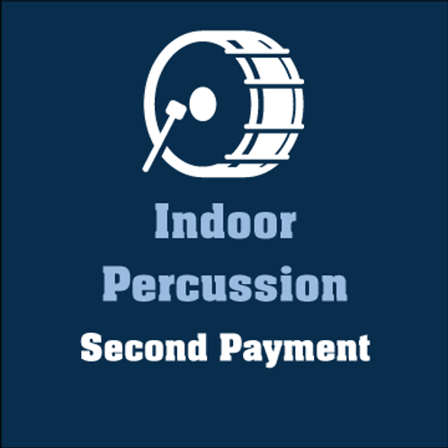 Indoor Percussion 2nd Payment