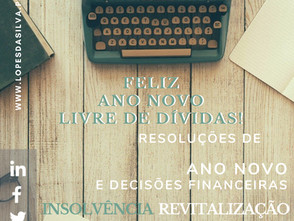 Resoluções de Ano Novo e Decisões Financeiras: Um Feliz Ano Novo livre de Dívidas!