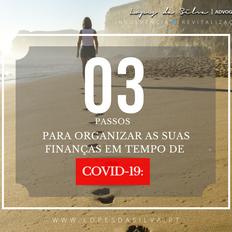 3 Passos para organizar as suas finanças em tempo de COVID-19