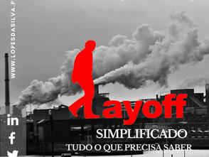 Lay-Off Simplificado: Tudo o que precisa de saber!
