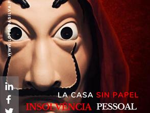 La Casa Sin Papel: medidas anti-insolvência pessoal