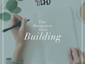 Time Management Series- Building